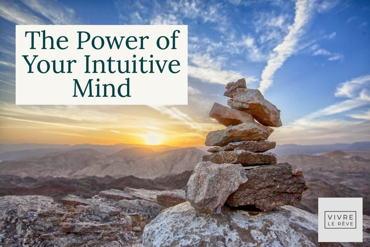The Power of Your Intuitive Mind