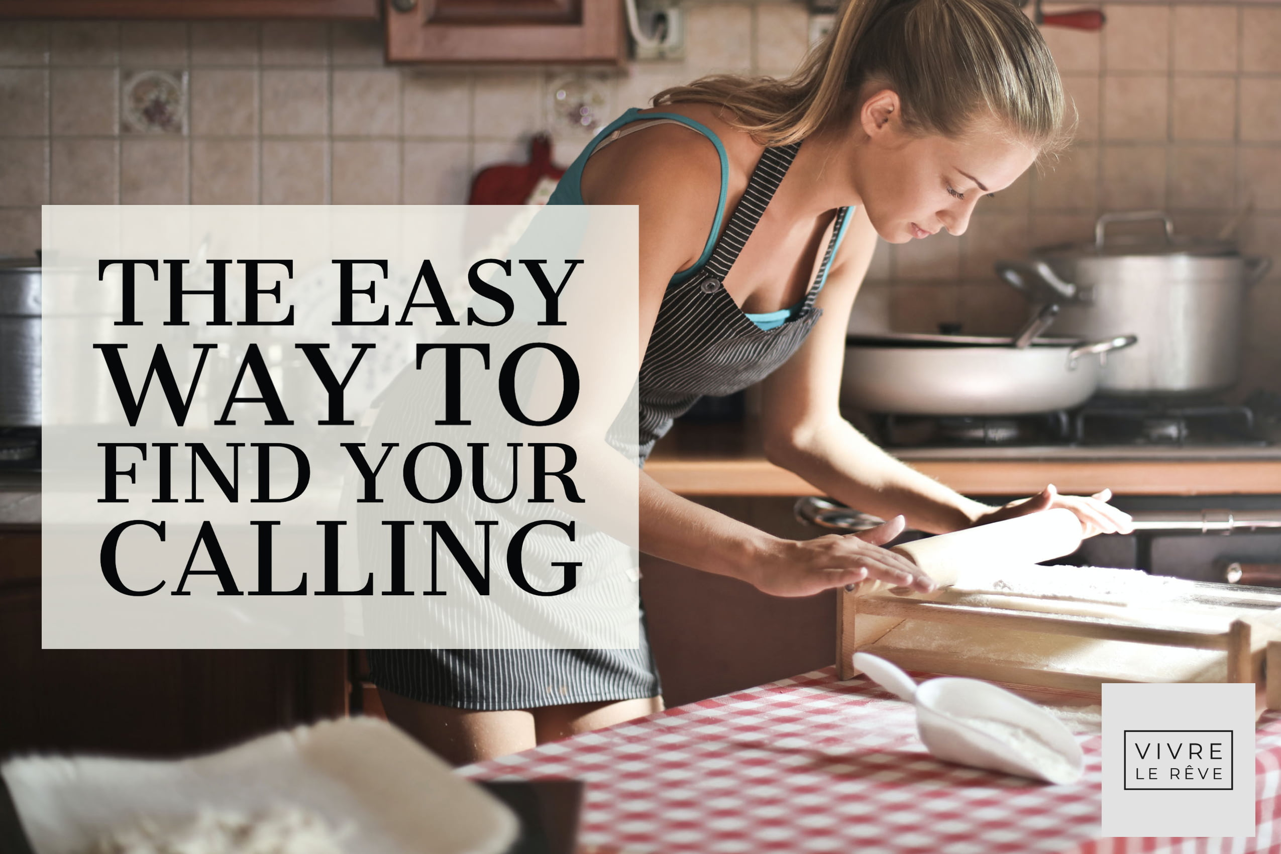 The Easy Way to Find Your Calling