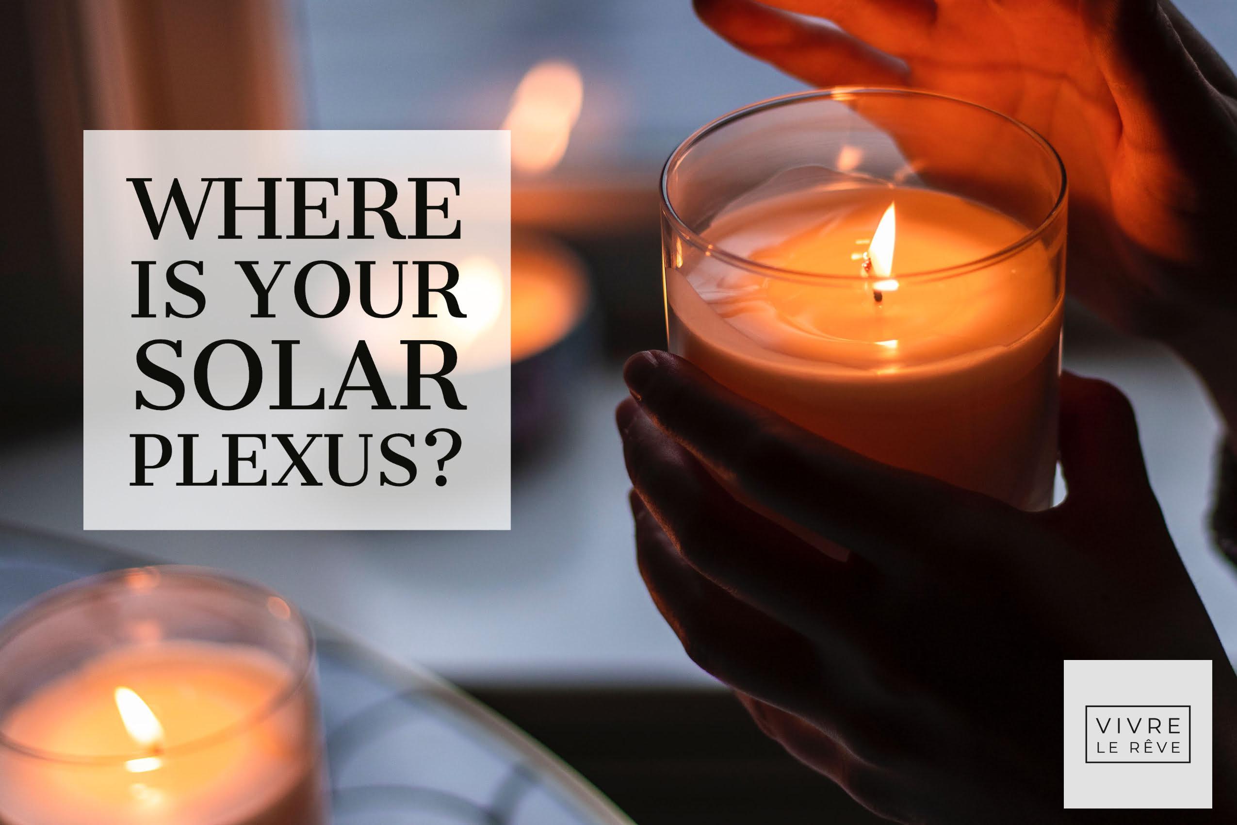 Where is Your Solar Plexus?