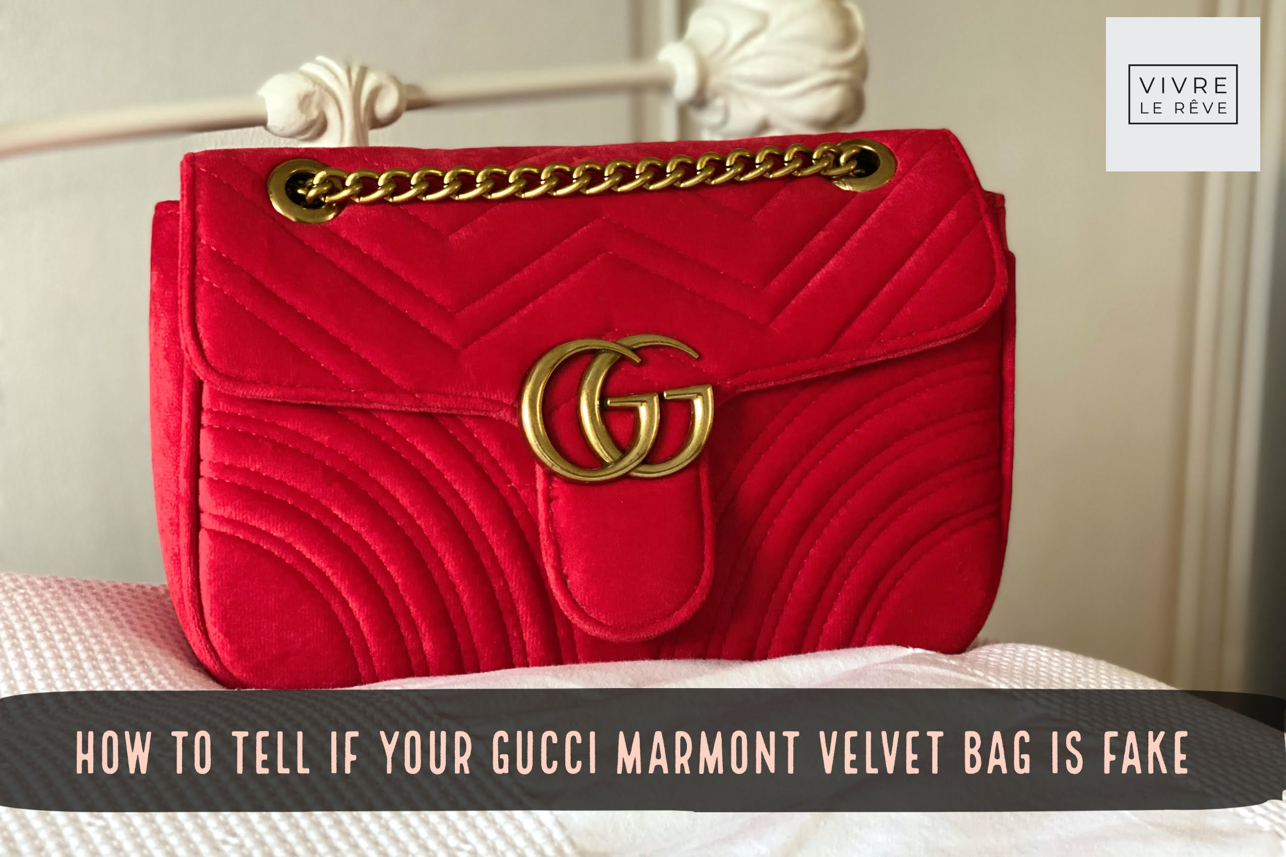 How To Tell If Your Gucci Marmont Velvet Bag is Fake