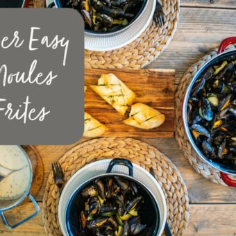 Super Easy Moules Frites