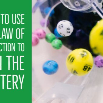 How to Use The Law of Attraction to Win The Lottery