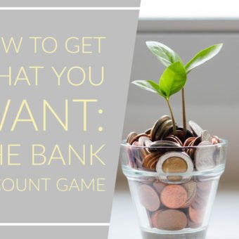 How to Get What You Want: The Bank Account Game