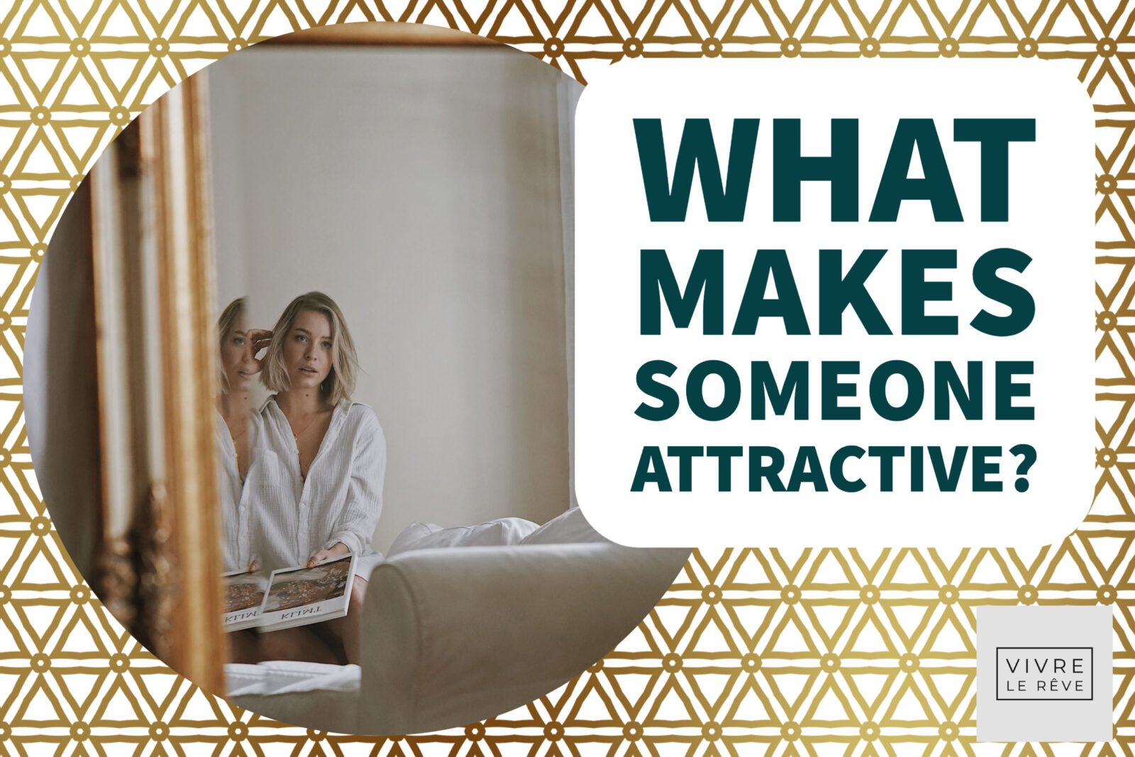 What Makes Someone Attractive?
