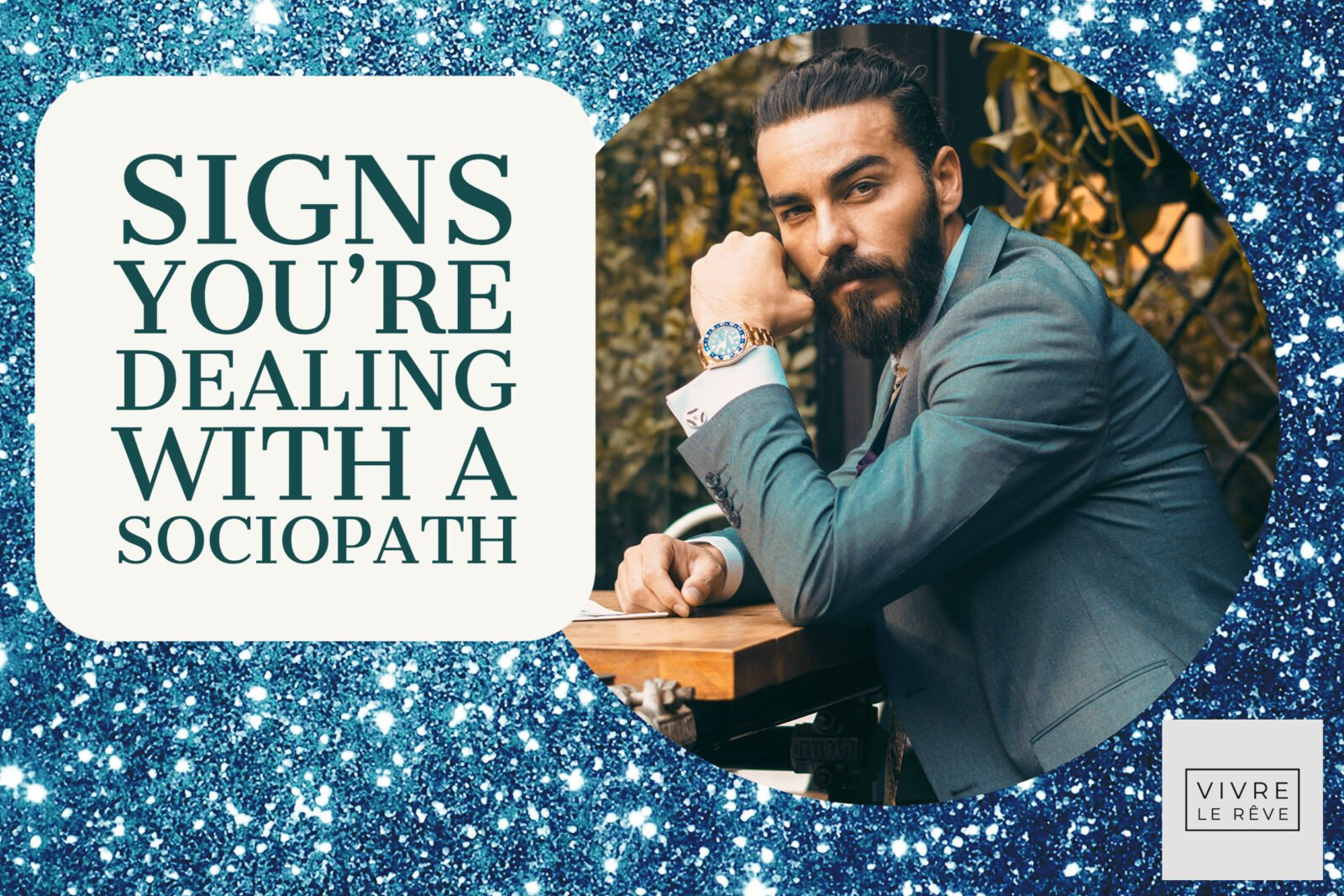Signs You're Dealing With a Sociopath