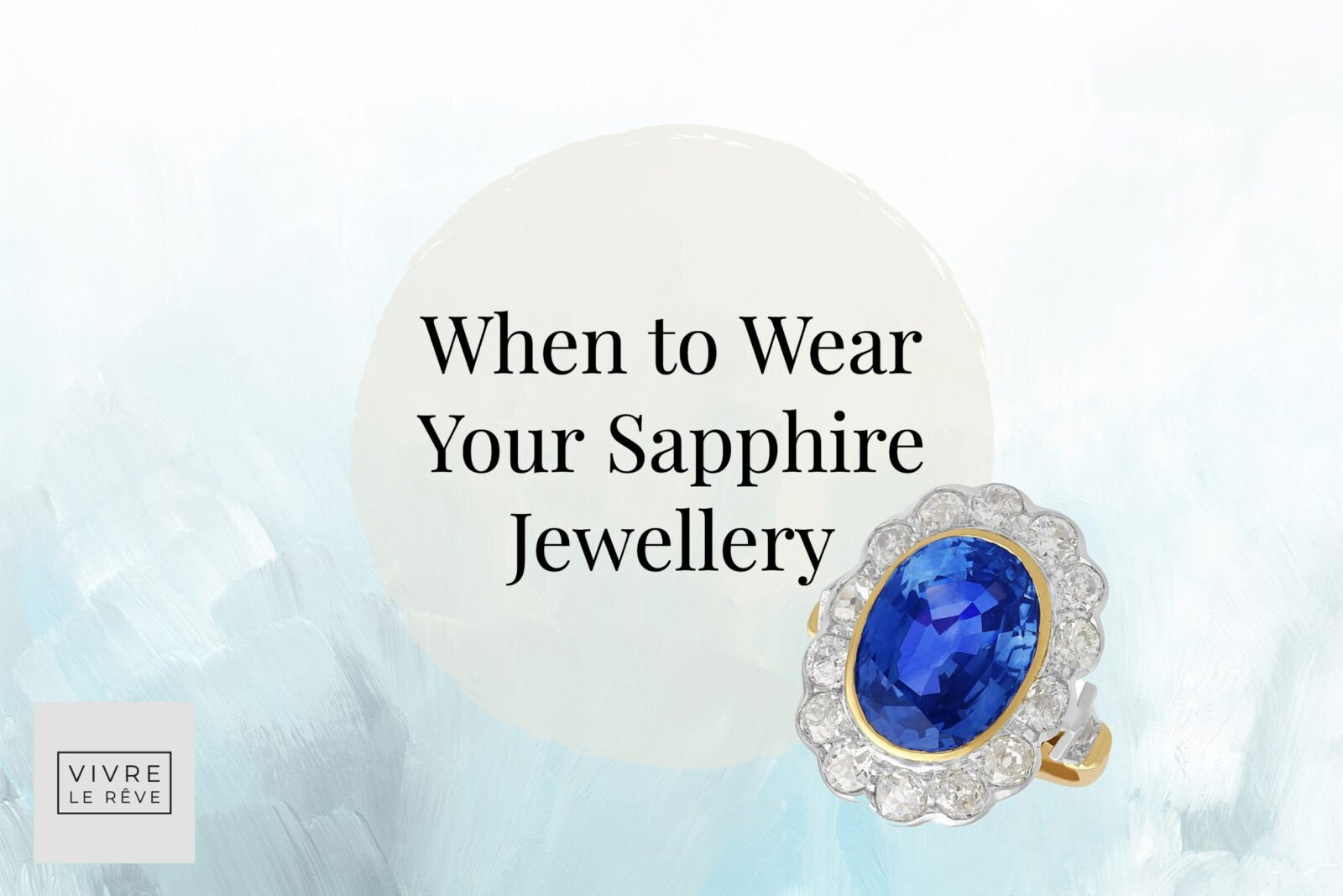 When to Wear Your Sapphire Jewellery