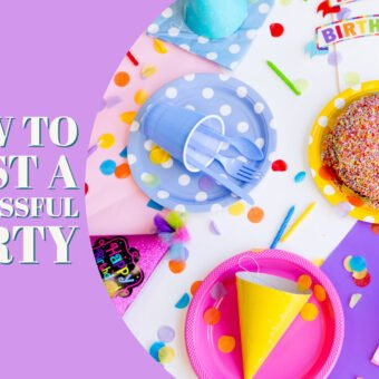 How To Host a Successful Party