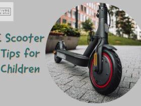 E Scooter Tips for Children