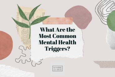 What Are the Most Common Mental Health Triggers?