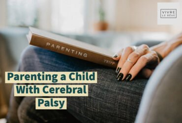 Parenting a Child With Cerebral Palsy