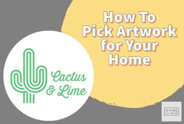 How To Pick Artwork for Your Home