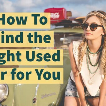 How To Find the Right Used Car for You