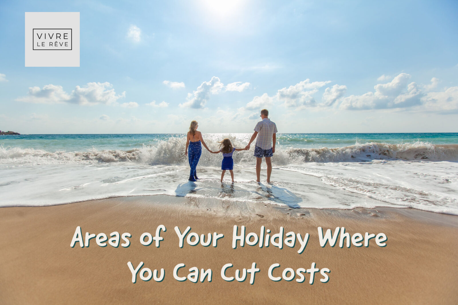 Areas of Your Holiday Where You Can Cut Costs