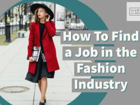 How To Find a Job in the Fashion Industry